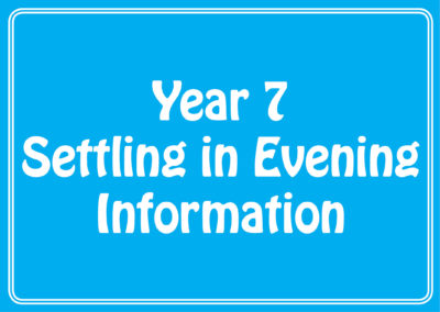 Year 7 Settling In Evening – Information
